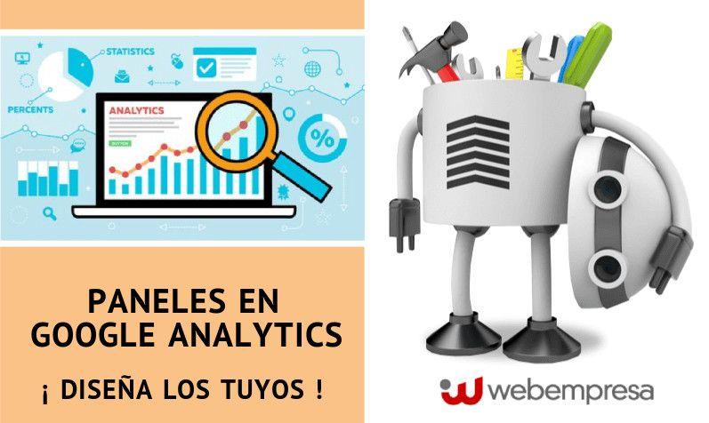 Paneles en Google Analytics ¡Diseña los tuyos propios!