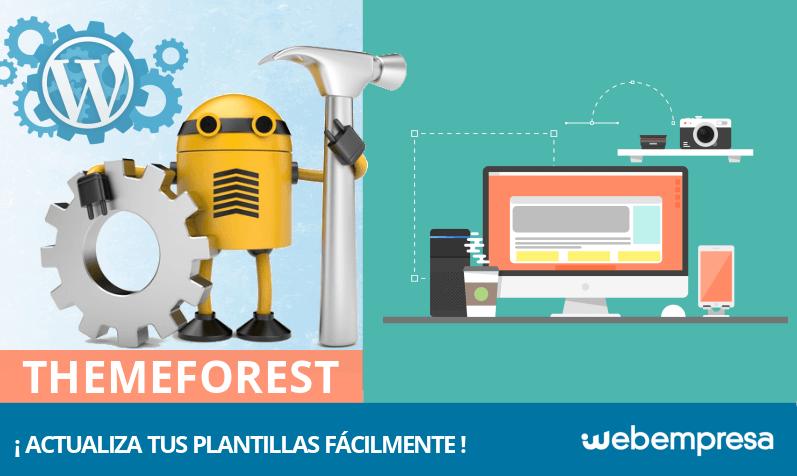 Cómo actualizar plantillas Themeforest fácilmente en tu web