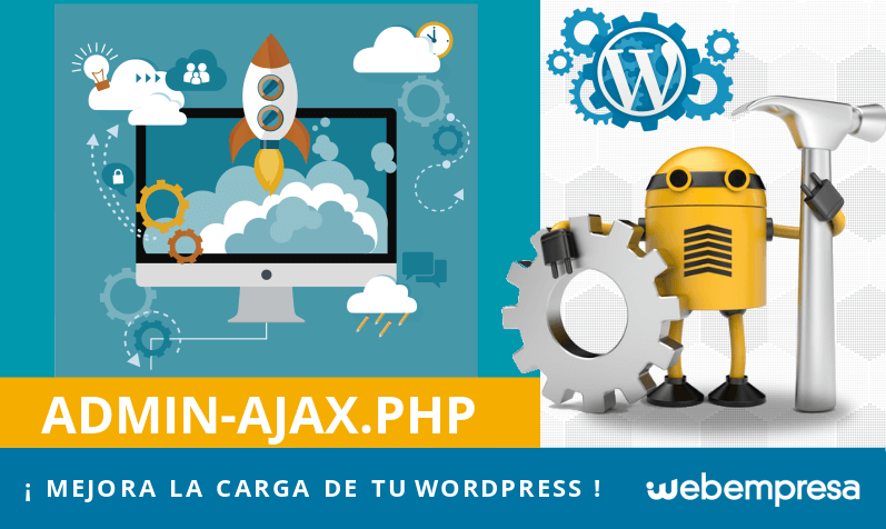 Mejora la carga de tu WordPress: admin-ajax.php