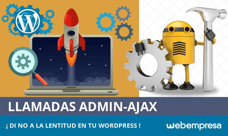 Encuentra qué llamadas admin-ajax hacen lento tu WordPress