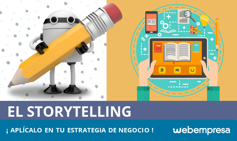 Storytelling: aplícalo en tu estrategia de marketing digital