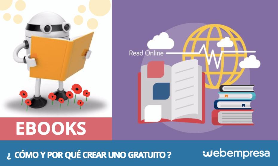 Como Y Por Que Crear Un Ebook Gratuito Para Tus Usuarios