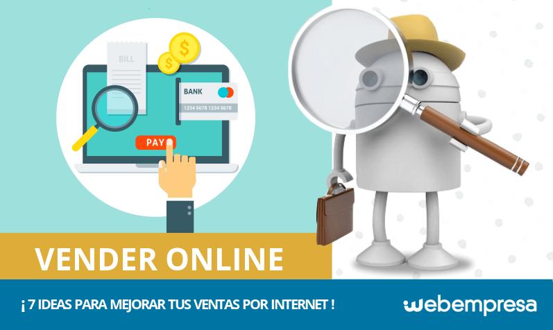 8b32994908 7 ideas para aumentar las ventas online de tus productos