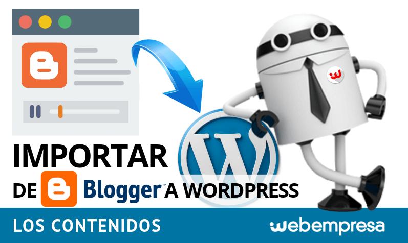 Importar de Blogger a WordPress los contenidos