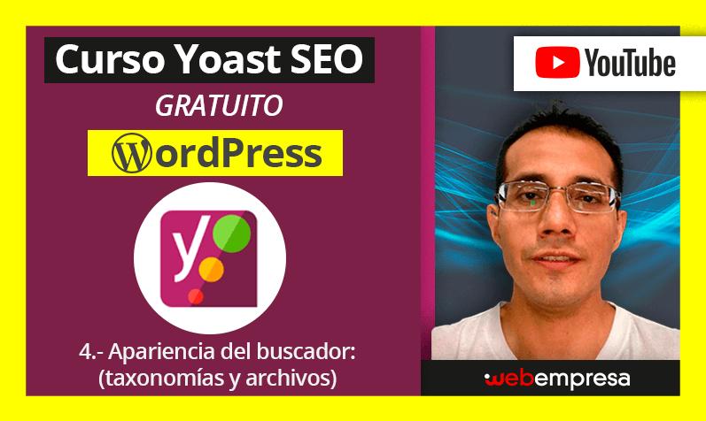 Curso Yoast Seo para WordPres - Apariencia del buscador (taxonomías y archivos)