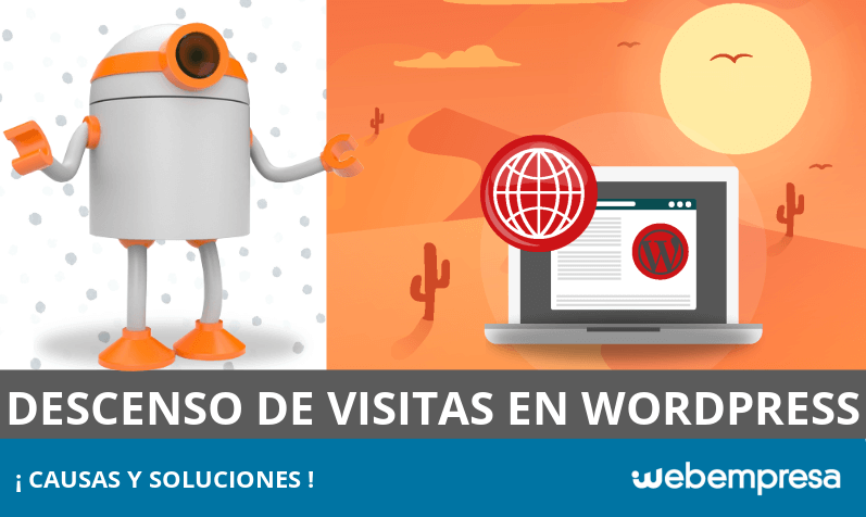 Descenso de visitas en WordPress: causas y soluciones
