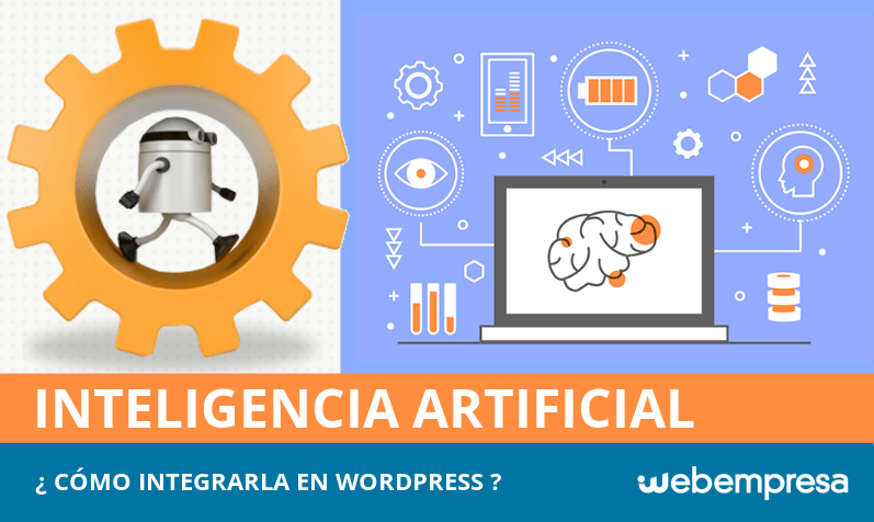 Inteligencia artificial en WordPress, ¿cómo integrarla?
