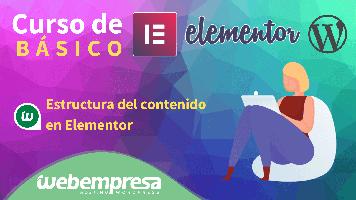 Curso de Elementor Básico - Estructura del contenido en Elementor