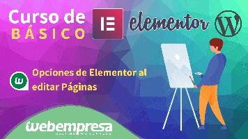 Curso de Elementor Básico - Opciones de Elementor al editar página