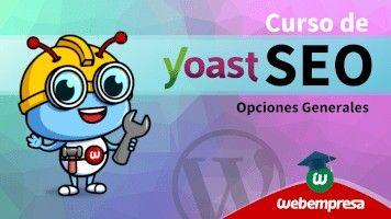 Curso de Yoast SEO en WordPress - Opciones Generales