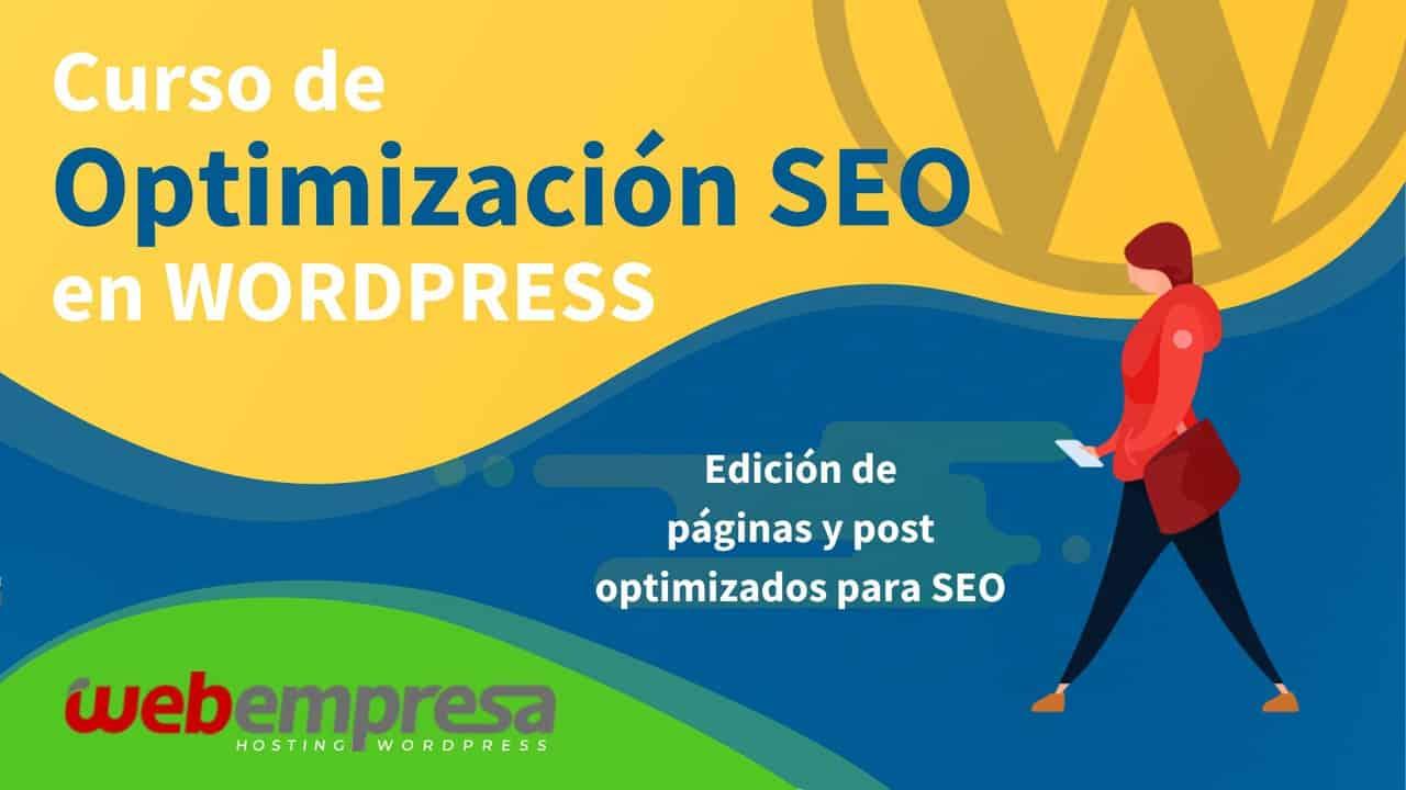 Curso de Optimización SEO en WordPress - Edición de páginas y post optimizados para SEO