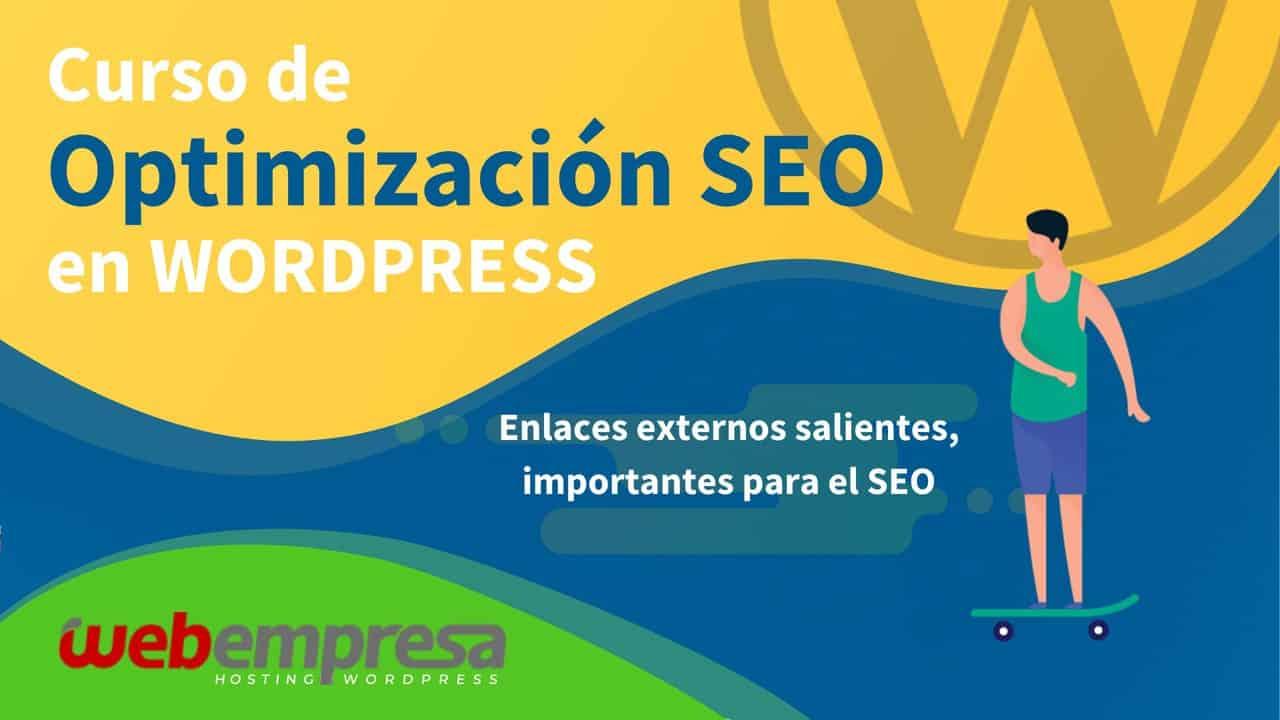 Curso de Optimización SEO en WordPress - Enlaces externos salientes, importantes para el SEO