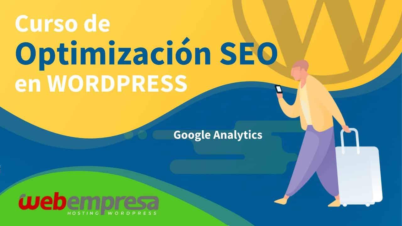 Curso de Optimización SEO en WordPress - Google Analytics