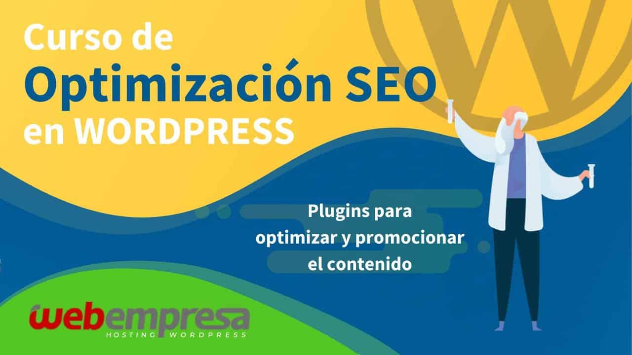 Curso de Optimización SEO en WordPress - Plugins para optimizar y promocionar el contenido