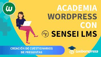 Webempresa University - Curso Crear Academia online con WordPress - Creacion de Cuestionarios de Preguntas
