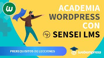 Crear Academia online con WordPress - Prerequisitos de Lecciones