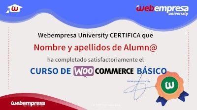 Modelo de Certificado Webempresa University Curso WOOCOMMERCE Basico