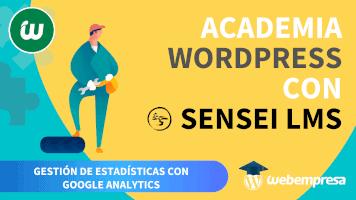 Crear Academia online con WordPress - Gestión de Estadísticas con Google Analytics