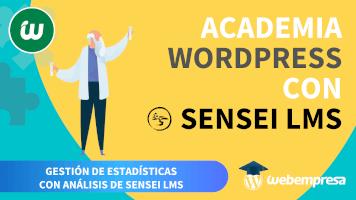 Crear Academia online con WordPress - Gestión de Estadísticas con Análisis Sensei LMS