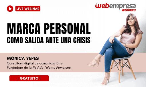 Marca Personal como salida ante una crisis - Mónica Yepes - Webinar - Webempresa