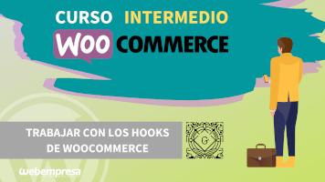 Curso de WooCommerce Intermedio - Trabajar con los Hooks de WooCommerce