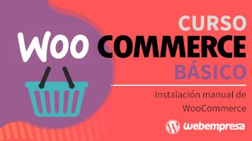 Curso de WooCommerce básico - Instalación manual de WooCommerce