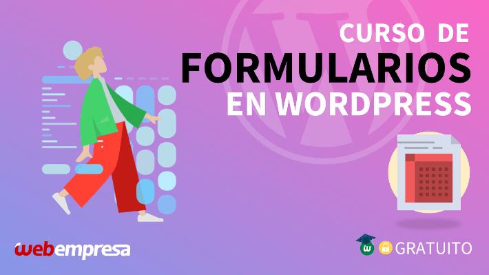Webempresa University - Curso de Formularios en WordPress