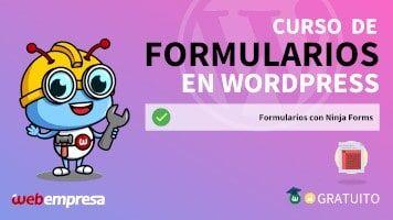 Curso de Formularios en WordPress - Formularios con Ninja Forms