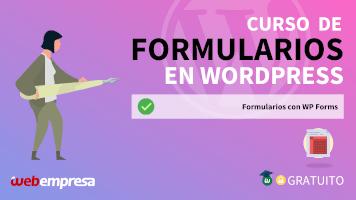 Curso de Formularios en WordPress - Formularios con WP Forms