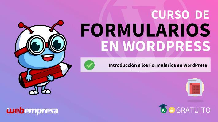 Curso de Formularios en WordPress - Introducción a los Formularios en WordPress