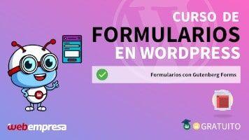 Curso de Formularios en WordPress - Formularios con Gutenberg Forms