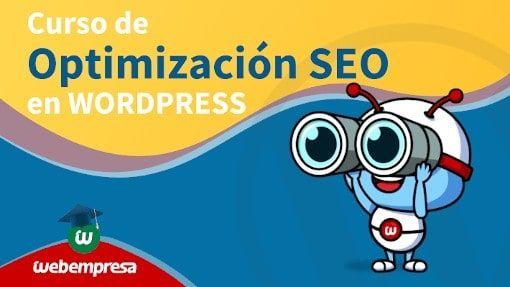Webempresa University - Curso de Optimización SEO en WordPress