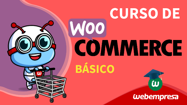 Webempresa University - Curso de WooCommerce básico