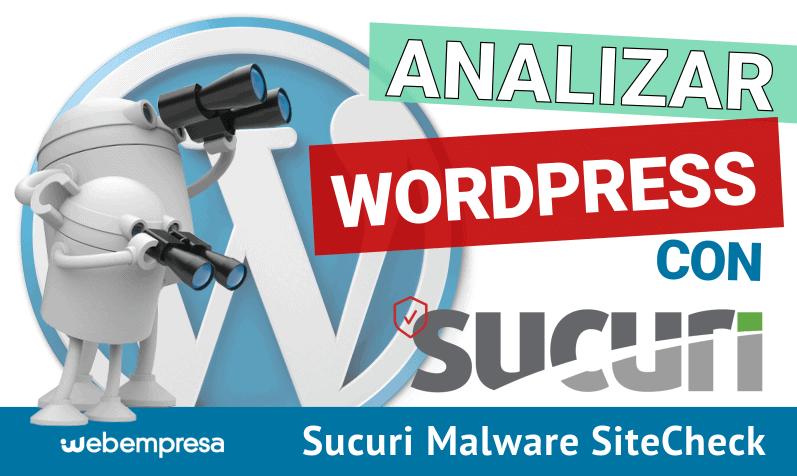 Escanear WordPress con el plugin Sucuri Malware SiteCheck