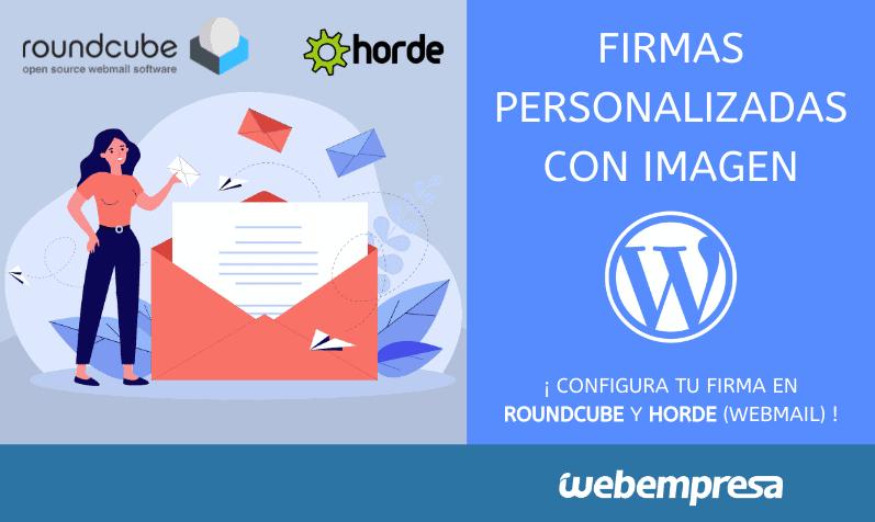 Firmas personalizadas con imagen en RoundCube y Horde - Webmail