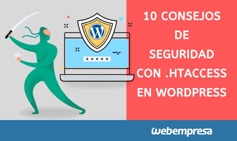 10 Consejos de seguridad con .htaccess en WordPress