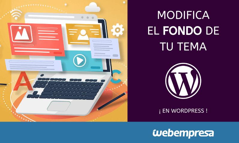 Modifica el fondo de tu tema de WordPress
