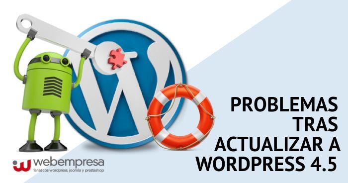 Problemas tras actualizar a WordPress 4.5