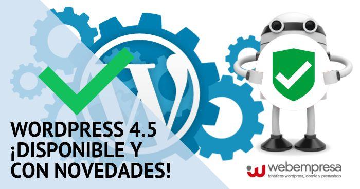 WordPress 4.5 ¡disponible y con novedades!