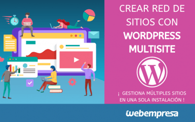 Cómo crear tu red de sitios con WordPress Multisite