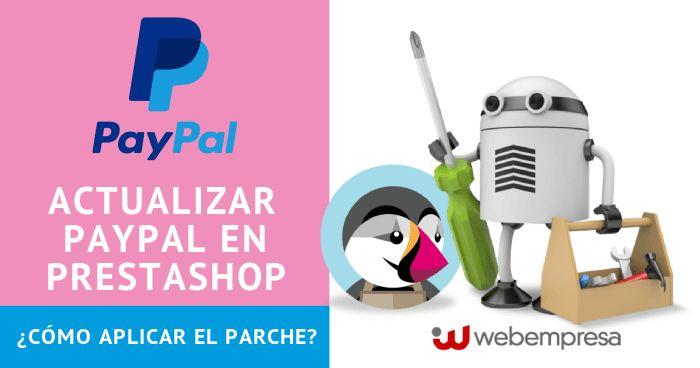 Actualizar Paypal en PrestaShop ¿cómo aplicar el parche?