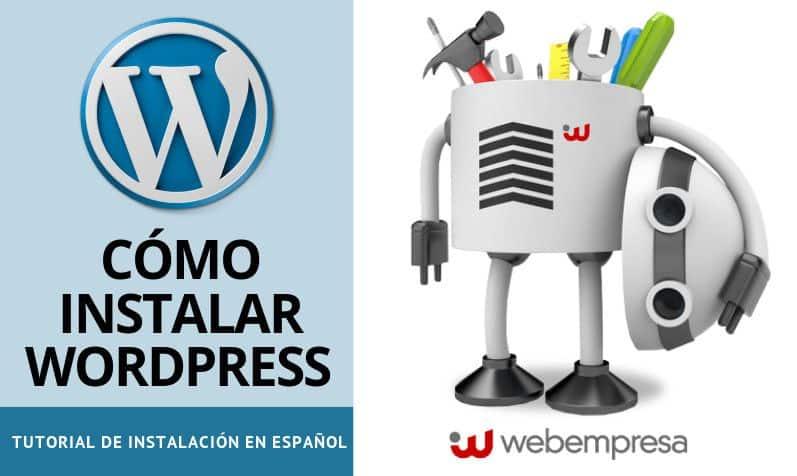 Cómo instalar WordPress según tus necesidades