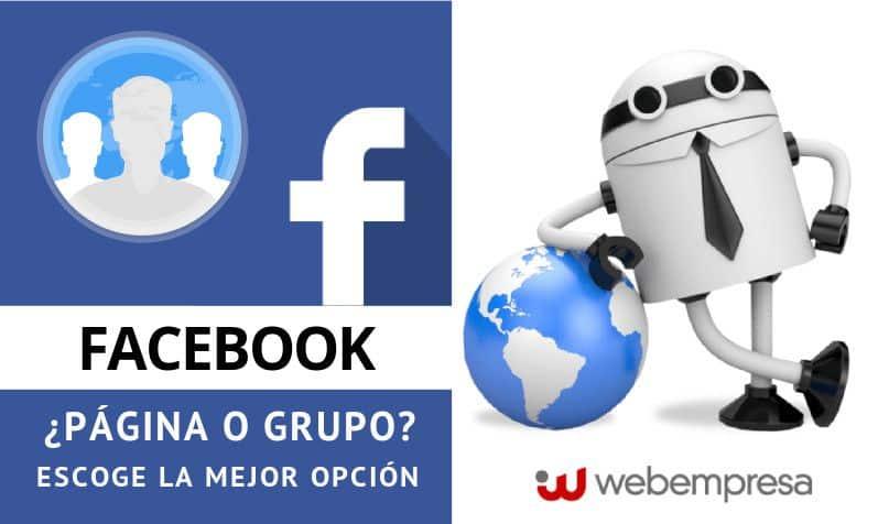 Facebook, ¿página o grupo?