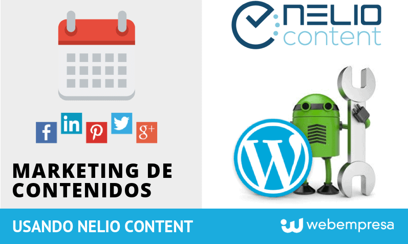 Nelio Content Marketing de Contenidos en WordPress