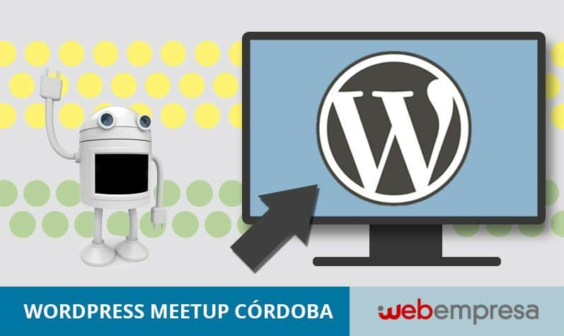 Evento WordPress MeetUp Córdoba 2017