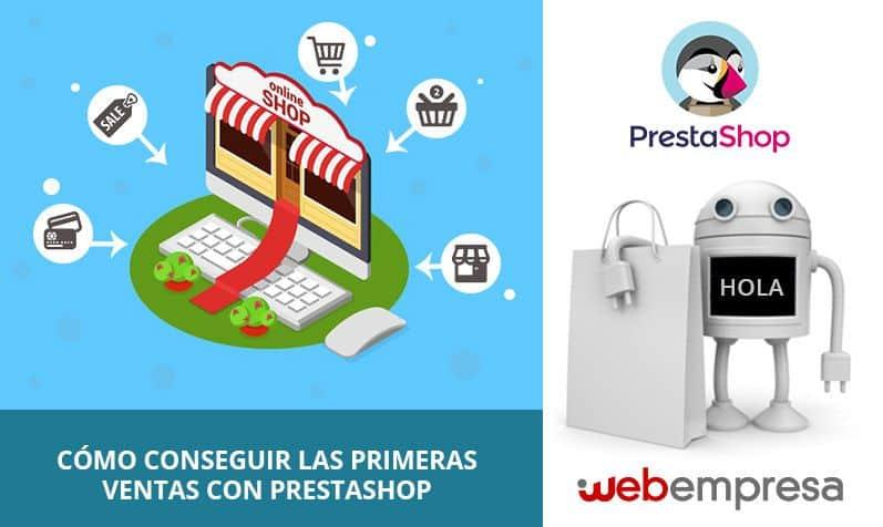 Cómo conseguir las primeras ventas con PrestaShop