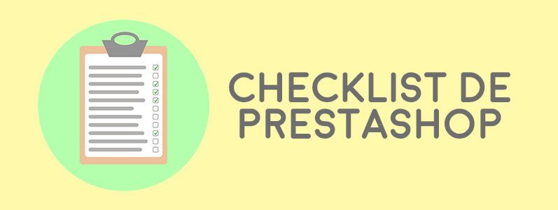 Cómo realizar un checklist de PrestaShop antes de publicar la tienda online