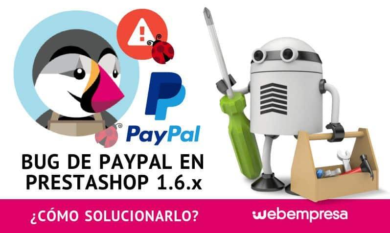 Bug de PayPal en PrestaShop 1.6.x cómo solucionarlo