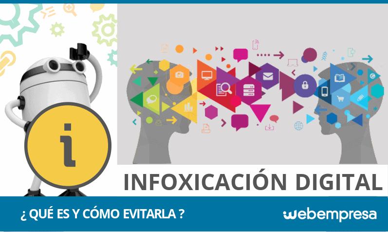 ¿Qué es infoxicación digital y cómo evitarla?