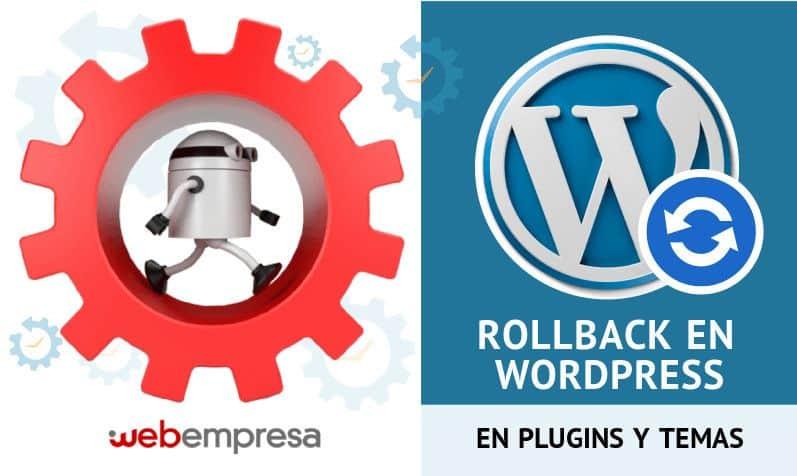 Cómo hacer Rollback en WordPress para plugins y temas